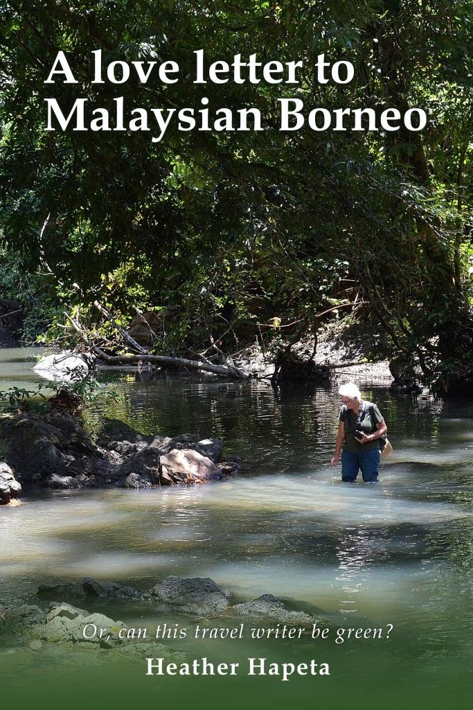 A LoveLetter to Malaysian Borneo